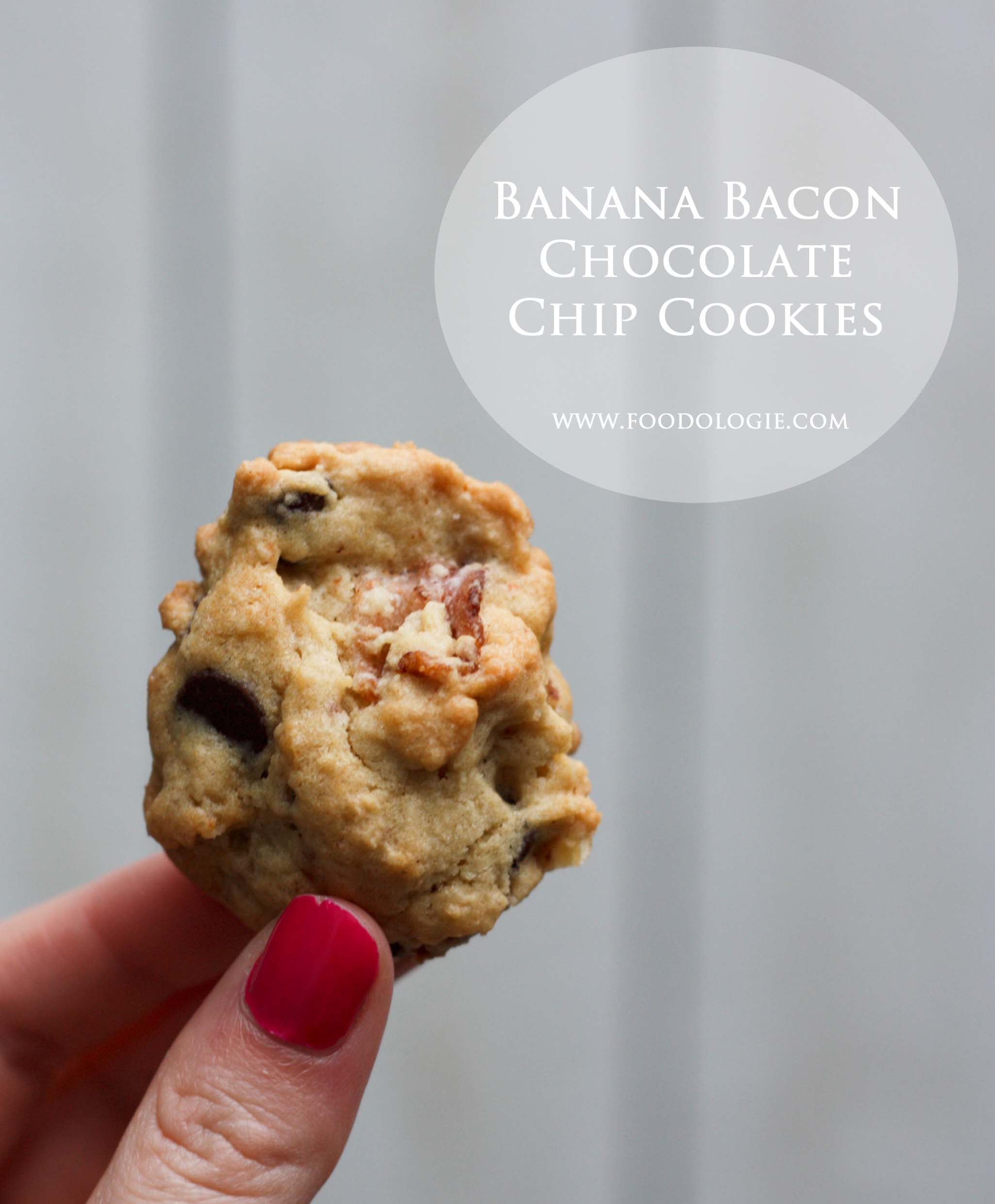 Banana Bacon Chocolate Chip Cookies – Foodologie