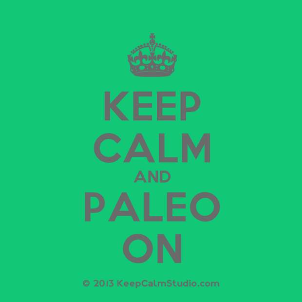 KeepCalmStudio.com-[Crown]-Keep-Calm-And-Paleo-On